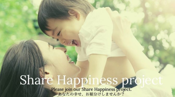 「Share Happiness project」
